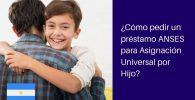 préstamo asignación universal por hijo ANSES