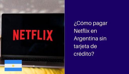 pagar netflix en argentina