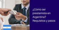 como ser prestamista en argentina