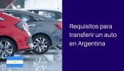 transferencia automotor requisitos argentina