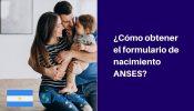 obtener formulario de nacimiento anses